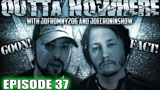 Outta Nowhere ! #37 JdFromNy206 & Joe Cronin - WWE TNA NXT