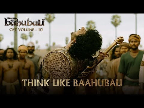 Baahubali OST - Volume 10 - Think Like Baahubali | MM Keeravaani
