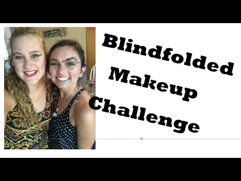 The Blindfolded Makeup Challenge