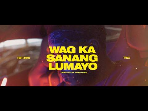 Raf Davis – Wag Ka Sanang Lumayo ft. TRYX