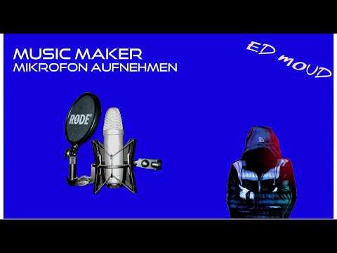 Music Maker: Mikrofon Aufnahme Tutorial