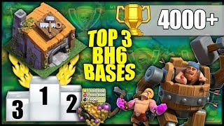 TOP 3 UNBEATABLE BH6 [Builder Hall 6] 4000+ Trophy Range Bases! W/ Replays - Clash Of Clans