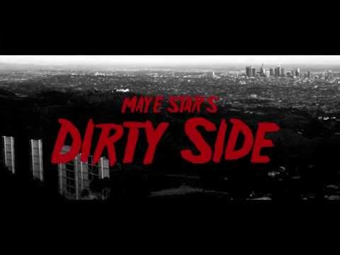 Maye Star - Dirty Side (Official Music Video)
