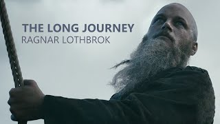 (Vikings) Ragnar Lothbrok | The Long Journey