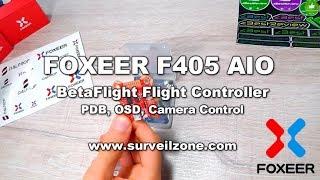 ✔ Foxeer F405 AIO BetaFlight Controller PDB,OSD, Camera Control!