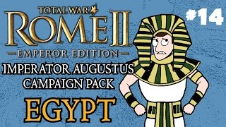 Let's Play - Total War: Rome 2 - Imperator Augustus Egypt Campaign - Part 14!