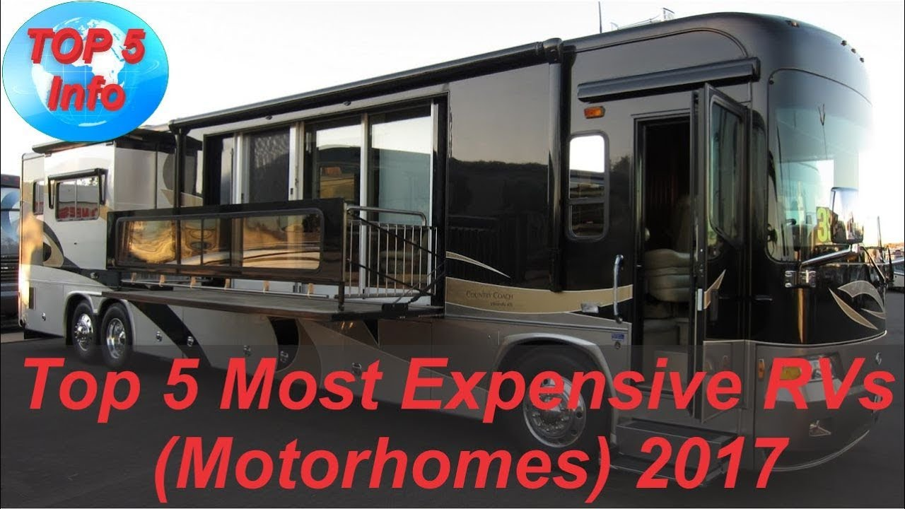 Top 5 Most Expensive Rvs Motorhomes 2017 Youtube