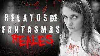 Relatos de Fantasmas REALES | #NochesDeOctubre
