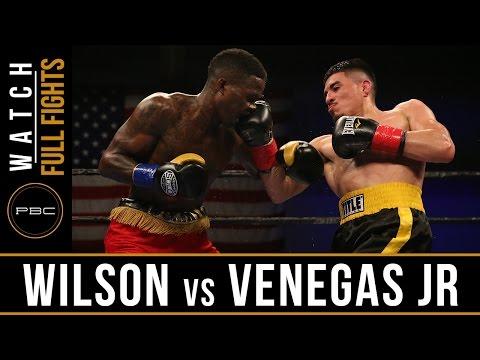 Wilson vs Venegas Jr FULL FIGHT: May 17, 2016 - PBC on FS1