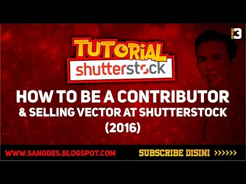 How To Be a Contributor and Selling Vector at Shutterstock and Get Earn (New Update)