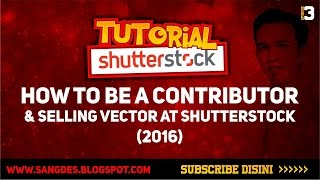 How To Be a Contributor and Selling Vector at Shutterstock and Get Earn (2016)