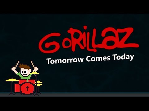 Gorillaz - Tomorrow Comes Today On Drums! -- The8BitDrummer