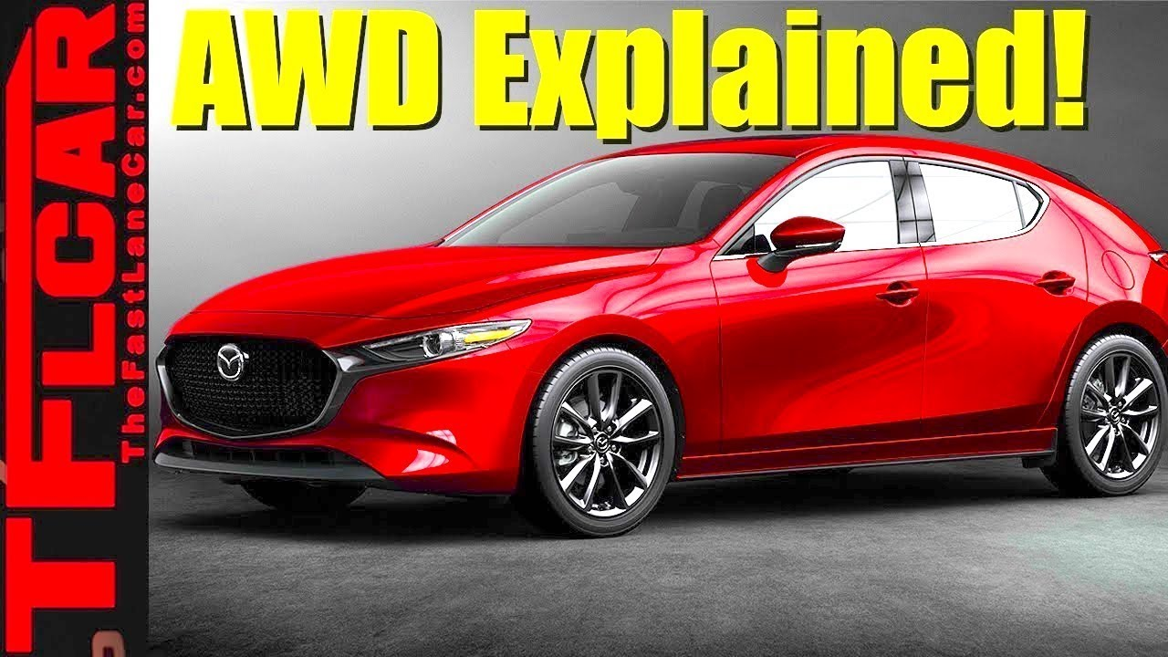 Here S A Detailed Explanation Of How The 2019 Mazda3 Awd System Works