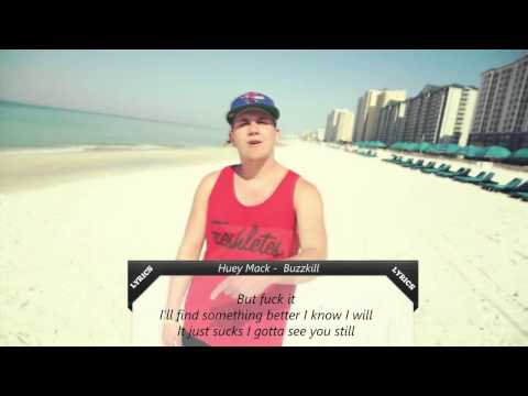 Huey Mack - Buzzkill | Lyrics