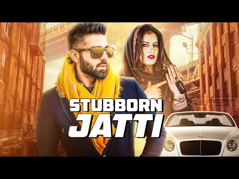 STUBBORN JATTI Video Song | Harsimran Ft Harman Boparai | Latest Punjabi Song 2019