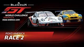 RACE 2 - ROAD AMERICA - Blancpain GT World Challenge America 2019