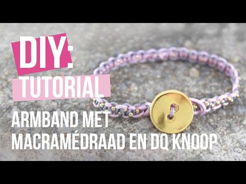 Sieraden maken: Armband met macramédraad en DQ knoop slot ♡ DIY