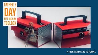 FATHER'S DAY GIFT IDEA #4 - Cute Cute Cute Toolbox TUTORIAL