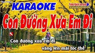 Con Đường Xưa Em Đi Karaoke 123 HD (Tone Nam) - Nhạc Sống Tùng Bách