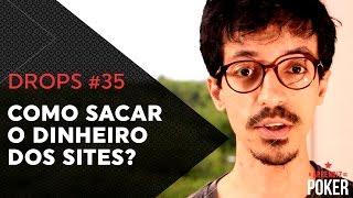 POKER - Como SACAR o dinheiro dos SITES? | Drops #35