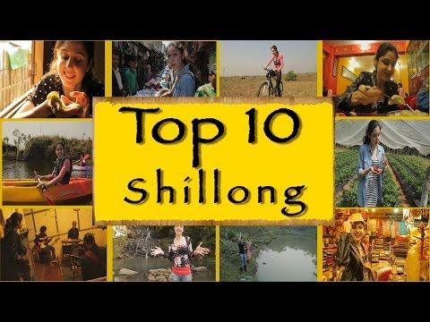 Top 10 GottaDos || Shillong