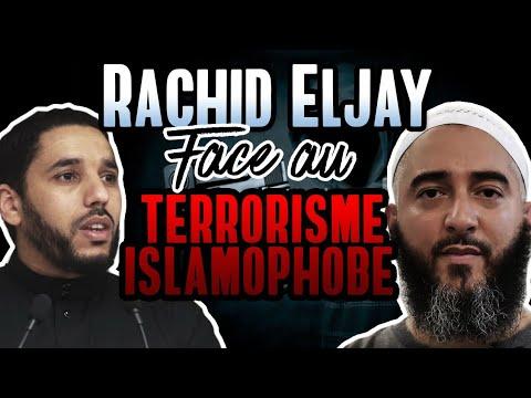 RACHID ELJAY FACE AU TERRORISME ISLAMOPHOBE - NADER ABOU ANAS