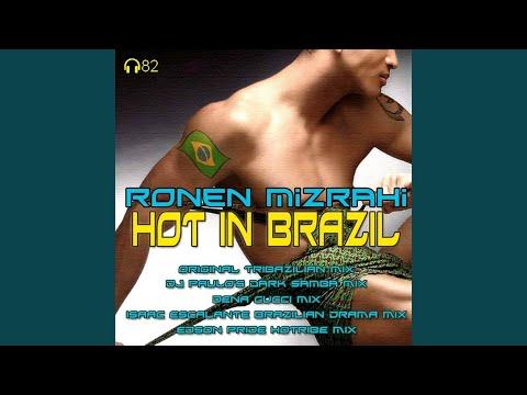 Hot In Brazil (Original TribZilian Mix)