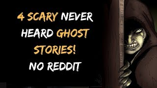 4 True Scary Paranormal Ghost! (Stories)