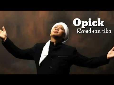 Lagu Opick Ramadhan Tiba 2018 | lagu religi Full edit