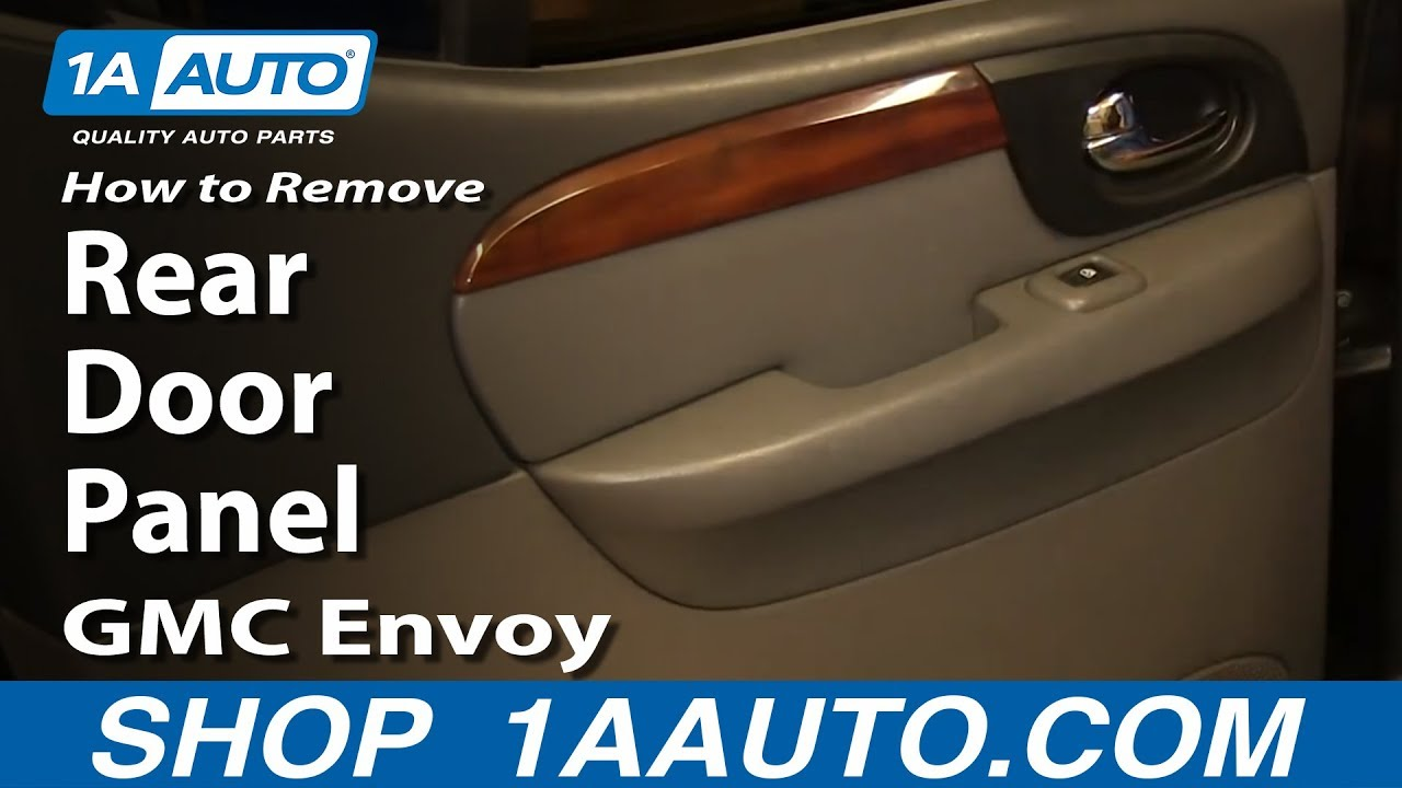 How To Remove Rear Door Panel 02 09 Gmc Envoy Xl 1a Auto