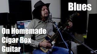 Blues on Homemade Cigar Box Guitar - Baby Please Don't Go - Slide Guitar