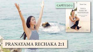 Скачать Yoga Para Mi Bienestar Práctica 3 Pranayama Rechaka 2 1