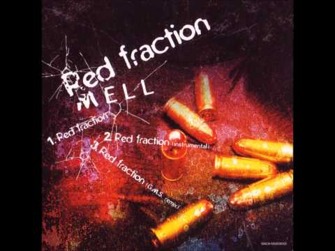 Mell  Red fraction GMS Remix