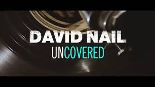 David Nail - Send My Love (To Your New Lover) (Adele Cover) - Uncovered