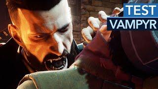 Vampyr im Test / Review - Vampir-Rollenspiel von den Life-is-Strange-Machern