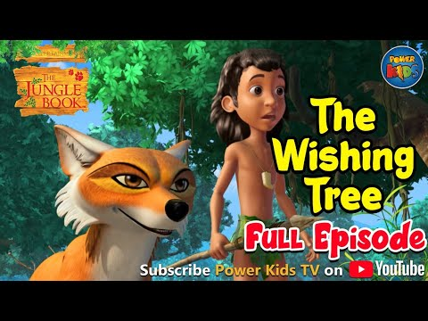 Jungle Book Hindi Episode 23 The Wishing Tree