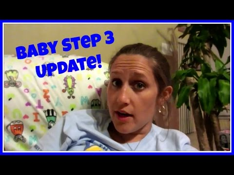 BABY STEP 3 & BUDGET UPDATE FOR MAY