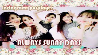 [Always Sunny Days] History of Kpop Group SUNNY DAYS (써니데이즈) + New Members + My message Mp3