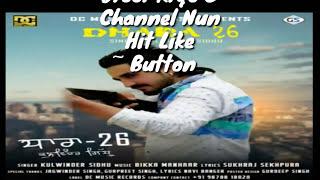 Dhara 26 | (Full Song) Kulwinder Sidhu | Navi | New Punjabi Songs 2017
