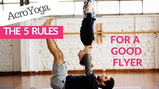 AcroYoga: 5 Rules of a good flyer
