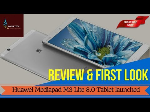 HUAWEI Mediapad M3 Lite 8.0 launched price, availability & Specifications & First look