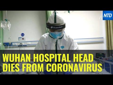 Hospital director in coronavirus epicenter Wuhan dies of infection   NTD