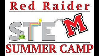 Red Raider STEM Camp 2018