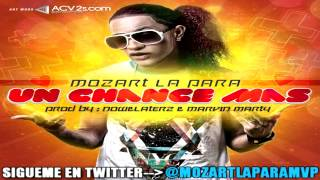 Mozart La Para - Un Chance Mas (ORIGINAL) [NEW SOUND 2012]
