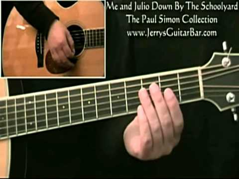 How to Play Paul Simon Me and Julio Down By The Schoolyard ...
