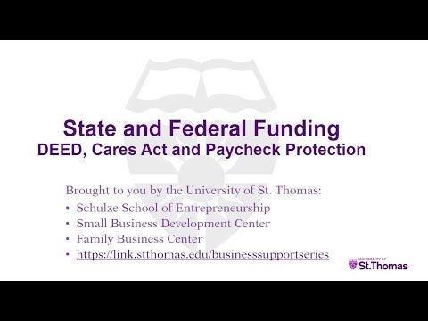 State and Federal Funding: DEED, CARES and Paycheck Protection