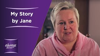 My Story by Jane – ALWAYS DISCREET for sensitive bladder 60'' thumbnail
