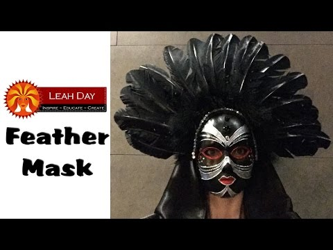 Creating a Feather Masquerade Mask - Fun Cosplay Video with Leah Day