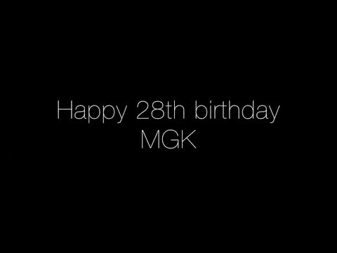 Happy 28th Birthday MGK