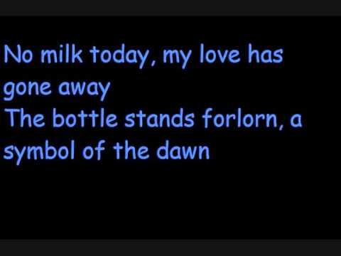 Herman's Hermits - NO MILK TODAY Lyrics
